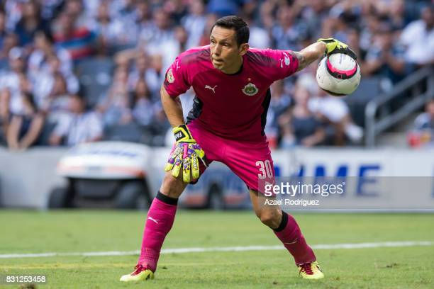Rodolfo Cota goalkeeper of Chivas handles the ball during the 4th round match between Monterrey and Chivas as part of the Torneo Apertura 2017 Liga...