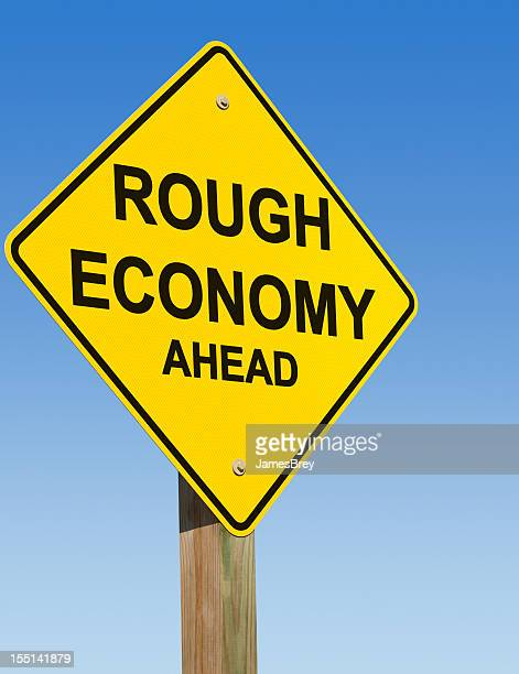 Rough Economy Ahead Yield Sign