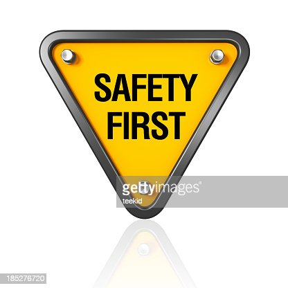 safety first sign stock photo getty images. Black Bedroom Furniture Sets. Home Design Ideas