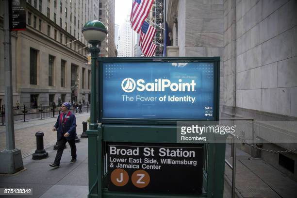 Sailpoint Technologies Holdings Inc signage is displayed at a subway entrance near the New York Stock Exchange in New York US on Friday Nov 17 2017...
