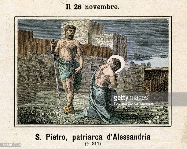 Saint Peter of Alexandria was Pope of the Coptic Church maximum charge of the Patriarchate of Alexandria of Egypt Commemoration on November 26...