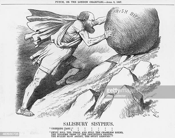 'Salisbury Sisyphus' 1887 Lord Salisbury the Conservative Prime Minister pushes the boulder of Irish Difficulty up a steep slope The Irish Land Bill...
