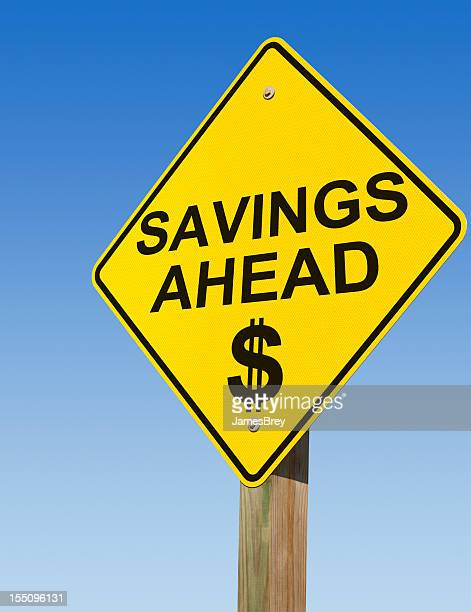 Savings Ahead Road Sign