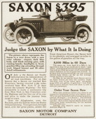 A Saxon automobile is shown in a magazine advertisement dated 1914 The ad demonstrates the quality and reliability of the car by describing how a...