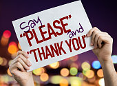 "Say ""Please"" and ""Thank You"" placard"