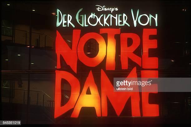 Schriftzug für das Musical 'Der Glöckner von Notre Dame' 2002
