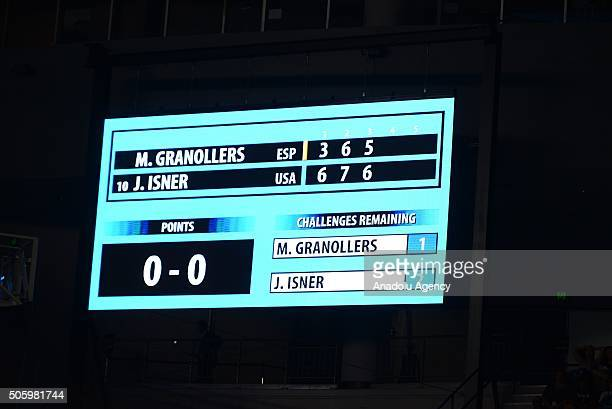 Score board is seen during a second round match between John Isner of USA and Marcel Granollers of Spain on the day four of the 2016 Australian Open...