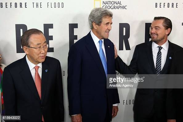 Secretary of State John Kerry actor Leonardo DiCaprio and UN SecretaryGeneral Ban Kimoon attend the National Geographic Channel 'Before the Flood'...