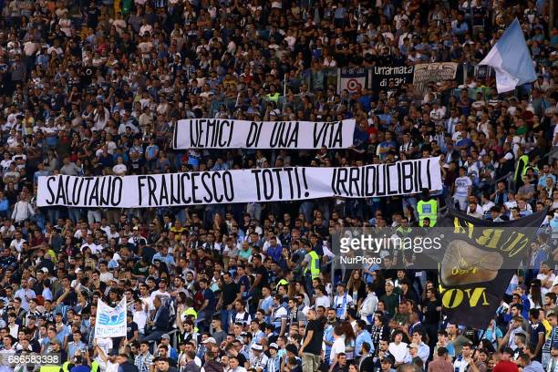Serie A Lazio v Inter Lazio supporters with a banner greeting the captain of As Roma Francesco Totti that will retire after the last match of the...