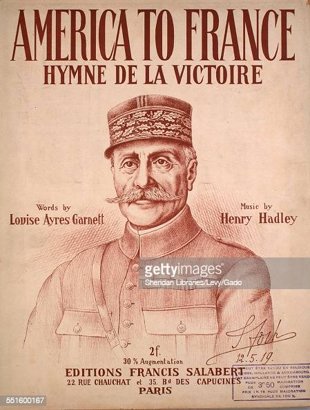 Sheet music cover image of 'America to France Hymne de la Victoire' by Louise Ayres Garnett and Henry Hadley with lithographic or engraving notes...