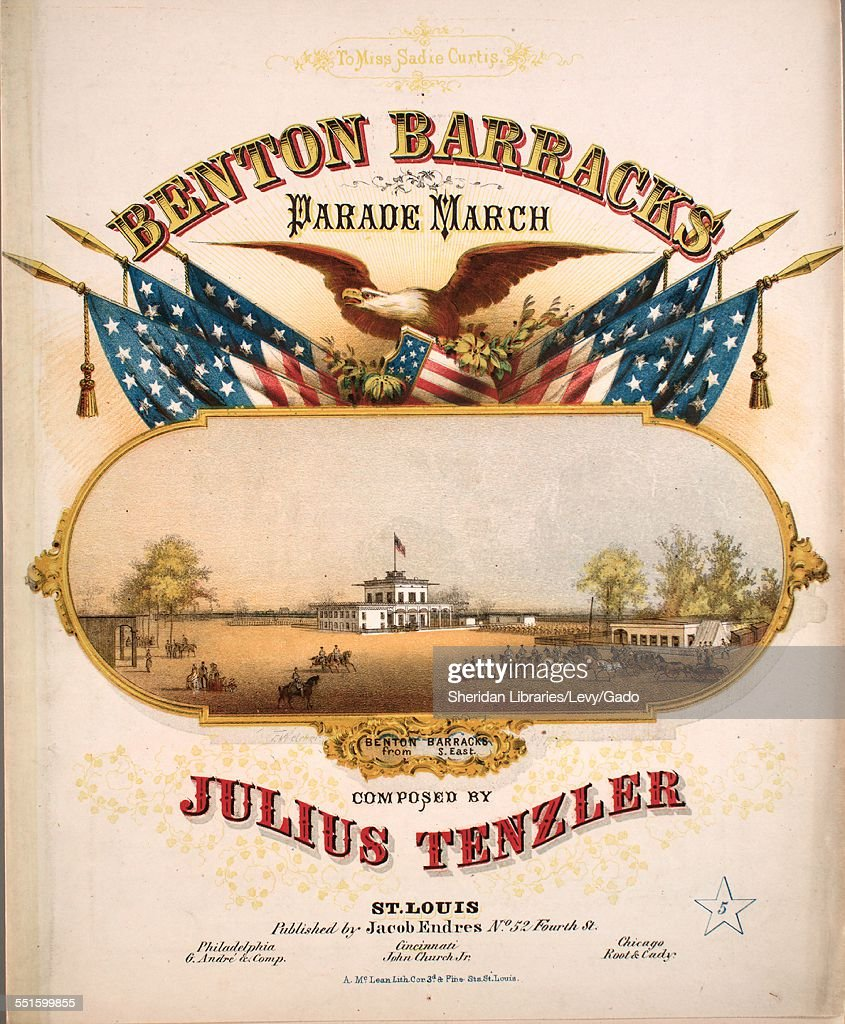 Sheet music cover image of 'Benton Barracks Parade March' by Julius Tenzler with lithographic or engraving notes reading 'A McLean Lithograph Cor 3d...