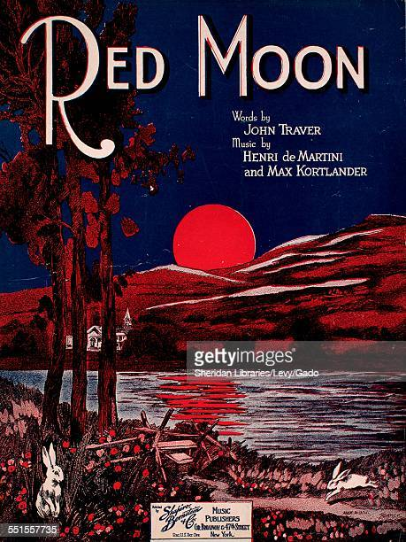 Sheet music cover image of 'Red Moon' by Lew Brown John Traver Henri de Martini and Max Kortlander with lithographic or engraving notes reading...