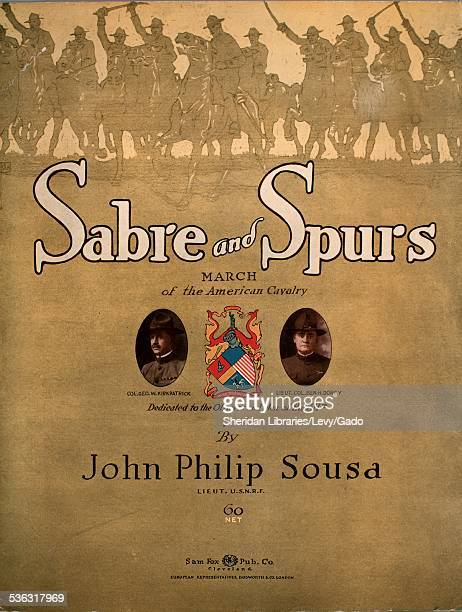 Sheet music cover image of 'Sabre and Spurs March of the American Cavalry' by John Philip Sousa with lithographic or engraving notes reading 'Ray...