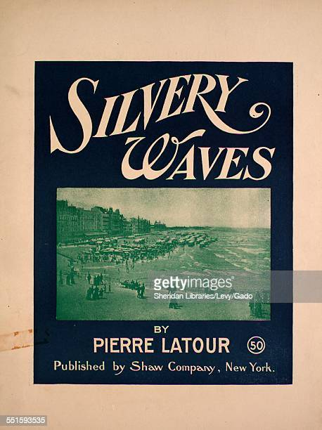 Sheet music cover image of 'Silvery Waves' by Pierre Latour New York New York 1903