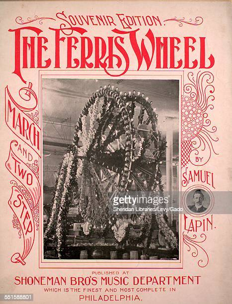 Sheet music cover image of 'Souvenir Edition The Ferris Wheel March and Two Step' by Samuel Lapin and C W Reinhart with lithographic or engraving...