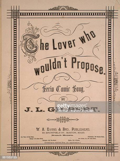 Sheet music cover image of 'The Lover Who Wouldn't Propose Serio Comic Song' by Geo Russell Jackson and J L Gilbert Boston Massachusetts 1883