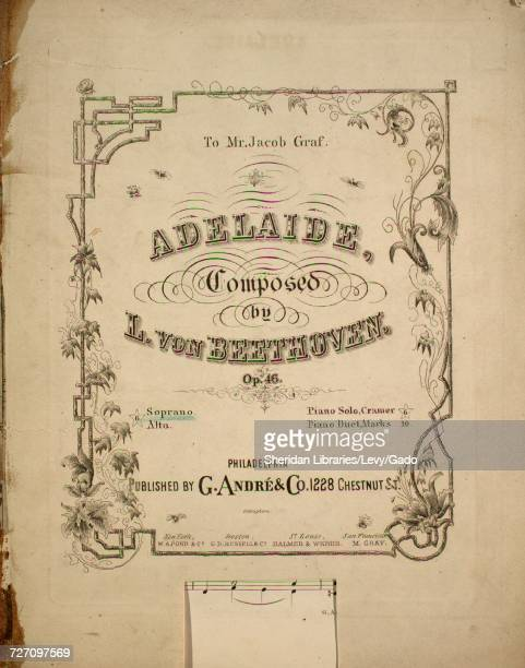Sheet music cover image of the song 'Adelaide' with original authorship notes reading 'Composed by L von Beethoven' United States 1900 The publisher...