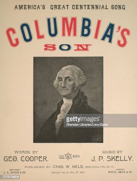 Sheet music cover image of the song 'America's Great Centennial Song Columbia's Son' with original authorship notes reading 'Words by Geo Cooper...