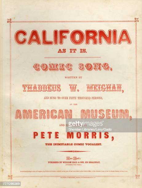 Sheet music cover image of the song 'California As It Is Comic Song' with original authorship notes reading 'Written By Thaddeus W Meighan' United...