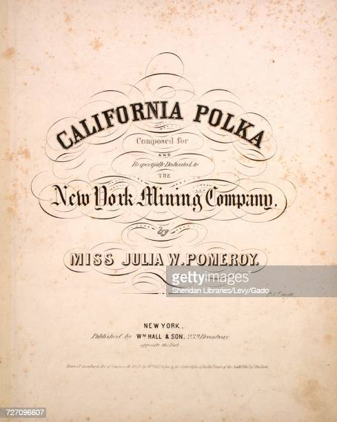 Sheet music cover image of the song 'California Polka' with original authorship notes reading 'Composed by Miss Julia W Pomeroy' United States 1849...