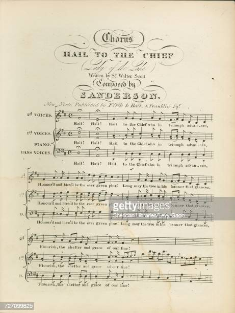 Sheet music cover image of the song 'Chorus Hail to the Chief ' with original authorship notes reading 'Composed by Mr Sanderson Written by Walter...