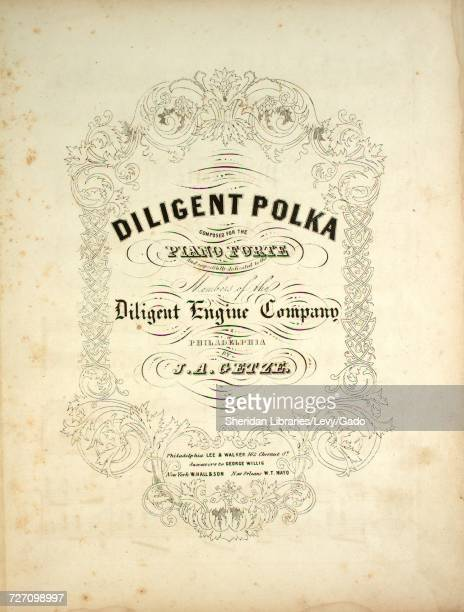 Sheet music cover image of the song 'diligent Polka' with original authorship notes reading 'Composed for the Piano Forte by JA Getze' United States...