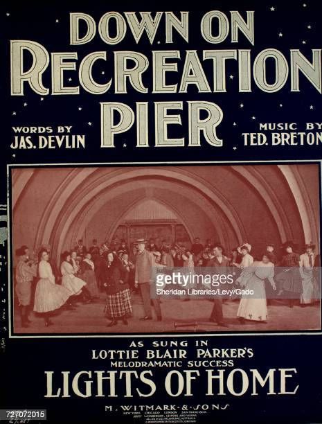 Sheet music cover image of the song 'down on Recreation Pier' with original authorship notes reading 'Words by Jas Devlin Music by Ted Breton' United...