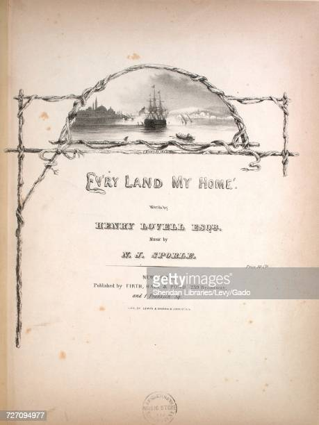Sheet music cover image of the song 'Ev'ry Land My Home' with original authorship notes reading 'Words by Henry Lovell Esqr Music by NJ Sporle'...