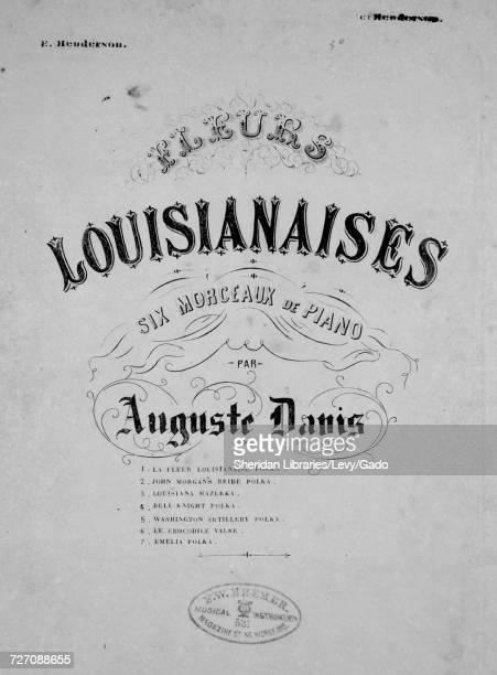 Sheet music cover image of the song 'Fleurs Louisianaises Six Morceaux de Piano Emelia Polka' with original authorship notes reading 'Par Auguste...