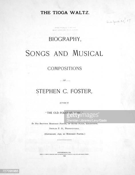 Sheet music cover image of the song 'Foster Hall Reproductions The Tioga Waltz Biography Songs and Musical Compositions of Stephen C Foster' with...
