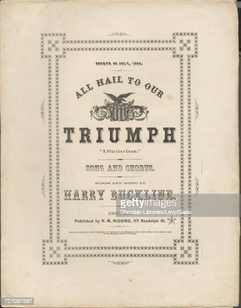 Sheet music cover image of the song 'Fourth of July 1865 All Hail to Our Triumph 'E Pluribus Unum' Song and Chorus' with original authorship notes...