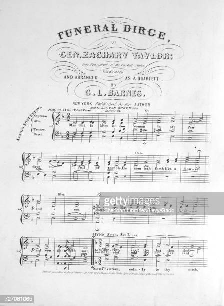 Sheet music cover image of the song 'Funeral Dirge of Gen Zachary Taylor late President of the United States' with original authorship notes reading...