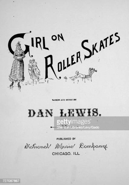Sheet music cover image of the song 'Girl on Roller Skates' with original authorship notes reading 'Words and Music by Dan Lewis' United States 1882...