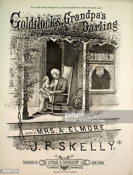 Sheet music cover image of the song 'Goldilocks Grandpa's Darling Ballad' with original authorship notes reading 'Words by Mrs A Elmore Music by JP...