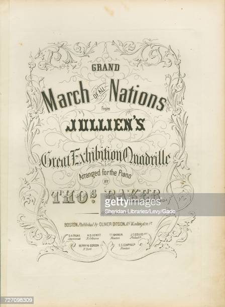 Sheet music cover image of the song 'Grand March of all Nations From Jullien's Great Exhibition Quadrille' with original authorship notes reading...