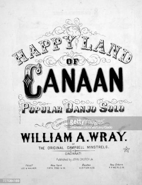 Sheet music cover image of the song 'Happy Land of Canaan Popular Banjo Solo' with original authorship notes reading 'Composed by William A Wray of...