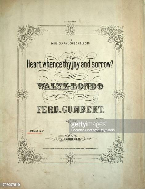 Sheet music cover image of the song 'Heart Whence Thy Joy and Sorrow WaltRondo 2nd Edition ' with original authorship notes reading 'By Ferd Gumbert'...