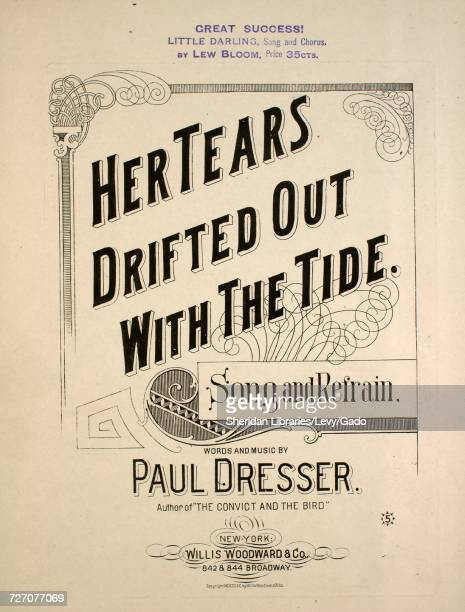 Sheet music cover image of the song 'Her Tears Drifted Out With The Tide Song and Refrain' with original authorship notes reading 'Words and Music by...