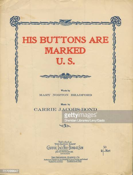 Sheet music cover image of the song 'His Buttons Are Marked US' with original authorship notes reading 'Words by Mary Norton Bradford Music by Carrie...