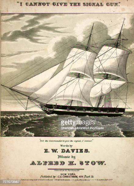 Sheet music cover image of the song 'I Cannot Give the Signal Gun' with original authorship notes reading 'Words by EW Davies Music by Alfred H Stow'...