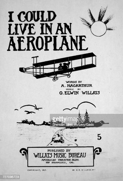 Sheet music cover image of the song 'I Could Live in an Aeroplane' with original authorship notes reading 'Words by A Macarthur Music by G Elwin...