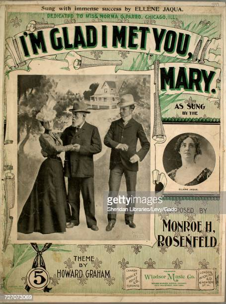 Sheet music cover image of the song 'I'm Glad I Met You Mary' with original authorship notes reading 'Composed by Monroe H Rosenfeld Theme by Howard...