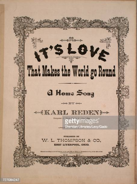 Sheet music cover image of the song 'It's Love That Makes the World Go Round A Home Song' with original authorship notes reading 'By Karl Reden' 1880...