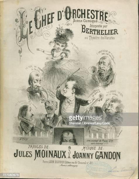 Sheet music cover image of the song 'Le Chef D'Orchestre Scene Comique Interpretee par Berthelier au Theatre des Varietes Includes vocal and...
