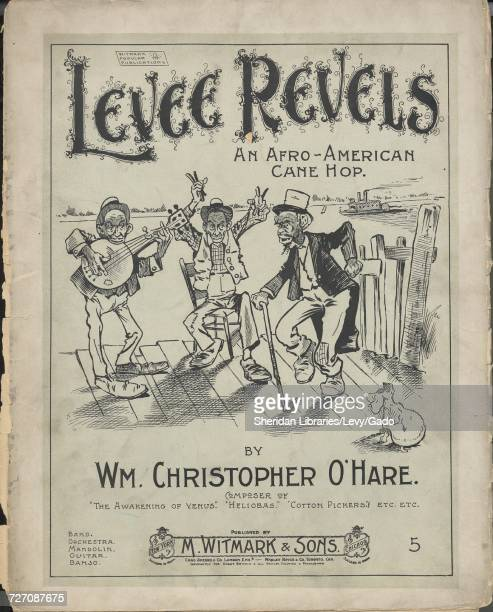 Sheet music cover image of the song 'Levee Revels An AfroAmerican Cane Hop' with original authorship notes reading 'by Wm Christopher O'Hare' United...