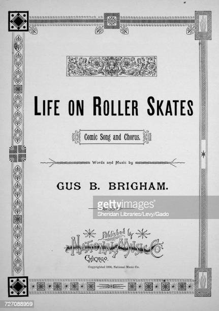 Sheet music cover image of the song 'Life on Roller Skates Comic Song and Chorus' with original authorship notes reading 'Words and Music by Gus B...