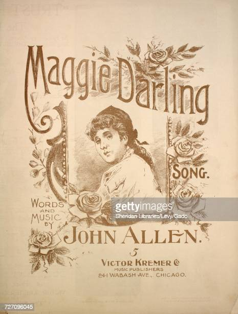 Sheet music cover image of the song 'maggie Darling Song' with original authorship notes reading 'Words and Music by John Allen' United States 1899...