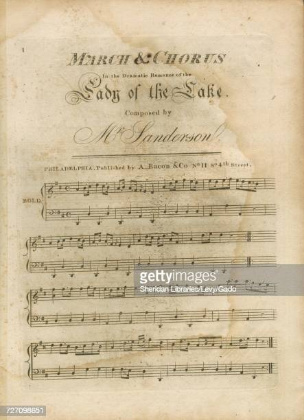 Sheet music cover image of the song 'march and Chorus' with original authorship notes reading 'Composed by Mr Sanderson Written by Walter Scott Esqr'...