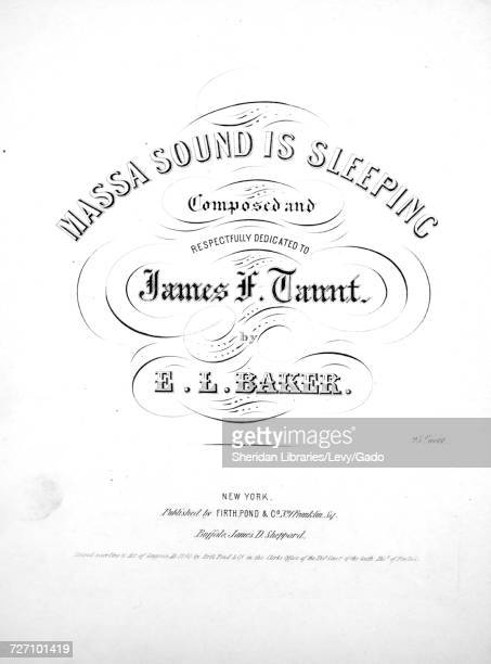Sheet music cover image of the song 'massa Sound is Sleeping' with original authorship notes reading 'Composed by EL Baker' United States 1850 The...