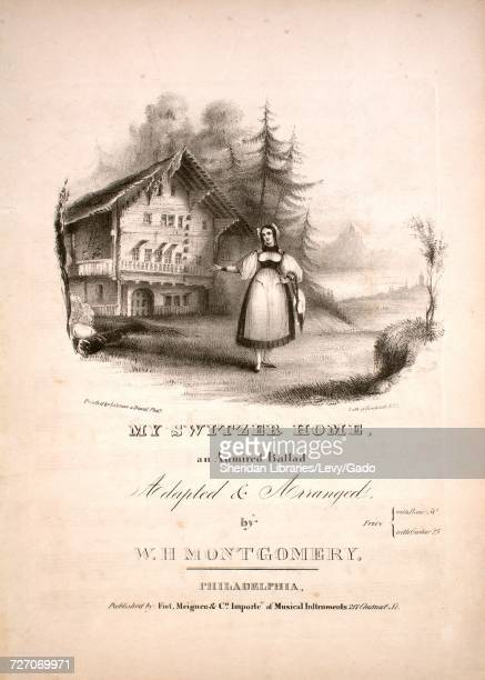 Sheet music cover image of the song 'my Switzer Home An Admired Ballad' with original authorship notes reading 'Adapted and Arranged by WH...